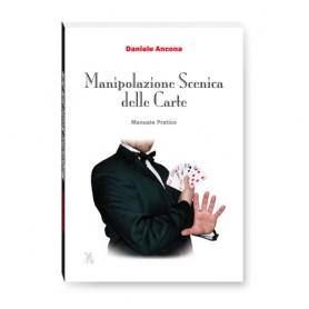 Manipolazione scenica delle carte - Daniele Ancona