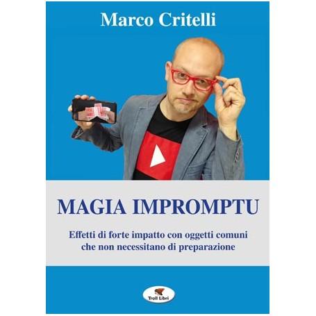 Magia Impromptu - di Marco Critelli