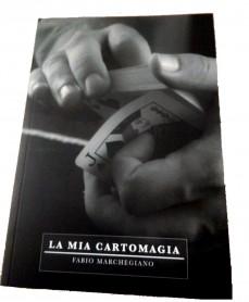 La mia cartomagia di Fabio Marchegiano