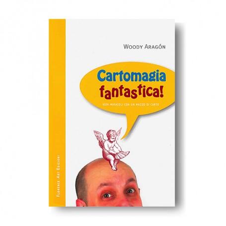 Woody Aragón - Cartomagia fantastica