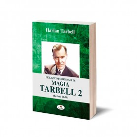Le lezioni originali di magia Tarbell 2 (Lezioni 11-20)