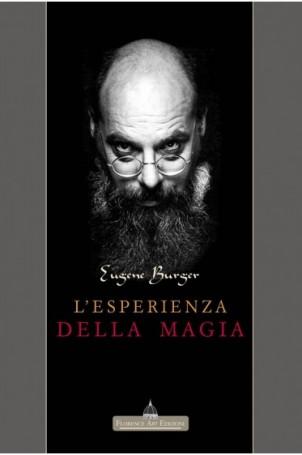 L'ESPERIENZA  DELLA MAGIA di EUGENE BURGER
