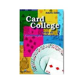 Roberto Giobbi - Card College Vol.3