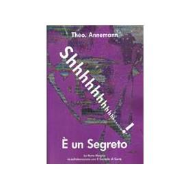 SHHH! E' UN SEGRETO- Annemann