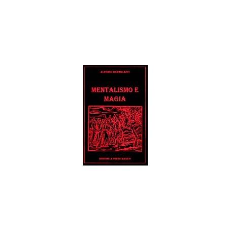 Mentalismo e Magia - di Alfonso Bartolacci
