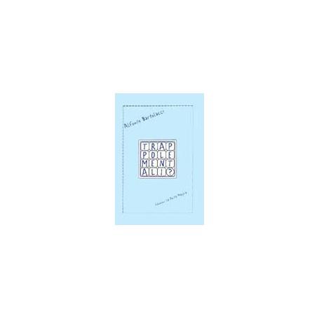 Trappole mentali di Alfonso Bartolacci - Libro