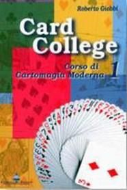 Roberto Giobbi - Card College Vol.1