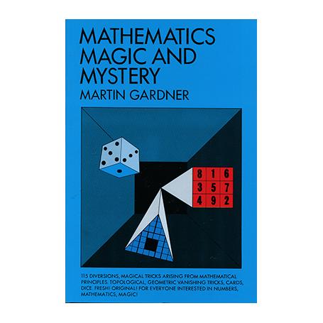 Mathematics, Magic & Mystery by Martin Gardner - Book