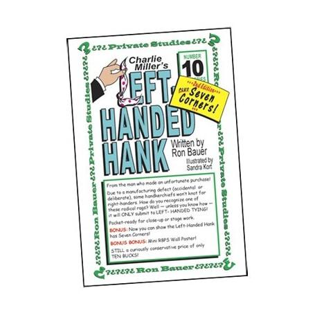 Ron Bauer Series: 10 - Charlie Miller's Left-Handed Hank - Book