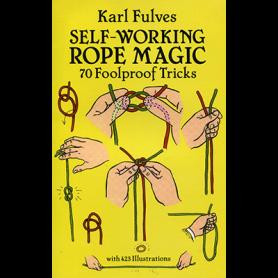 Self Working Rope Magic by Karl Fulves - Libro