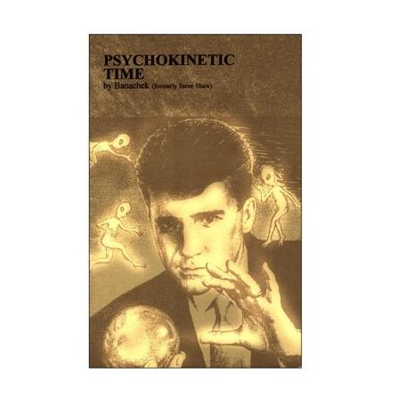 Psychokinetic Time by Banachek - Book