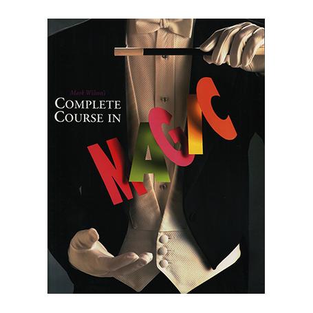 Mark Wilson's Complete Course in Magic