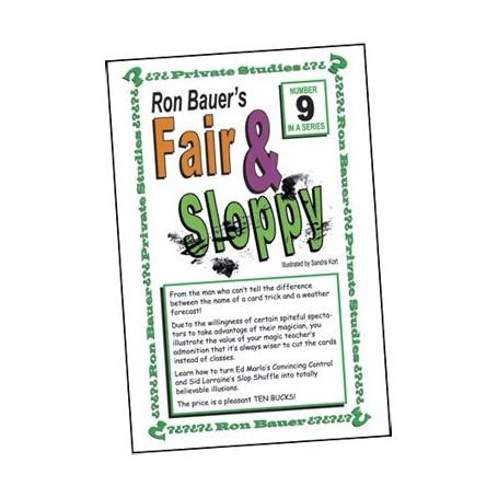 Ron Bauer Series: 9 - Fair And Sloppy - Book