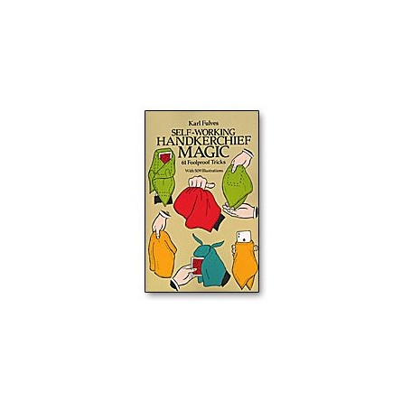 Self Working Handkerchief Magic by Karl Fulves - Book
