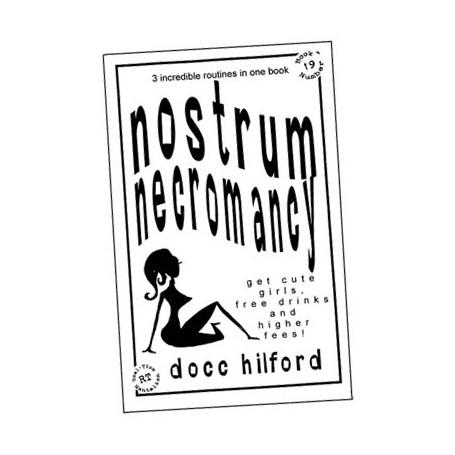 Nostrum Necromancy by Docc Hilford - Trick