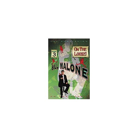 Bill Malone On the Loose- 3, DVD