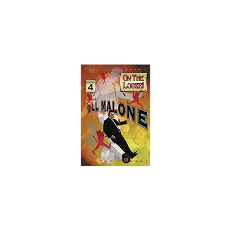 Bill Malone On the Loose- 4, DVD