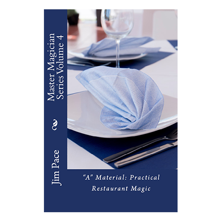 A Material Practical Restaurant Magic by Jim Pace - Libro