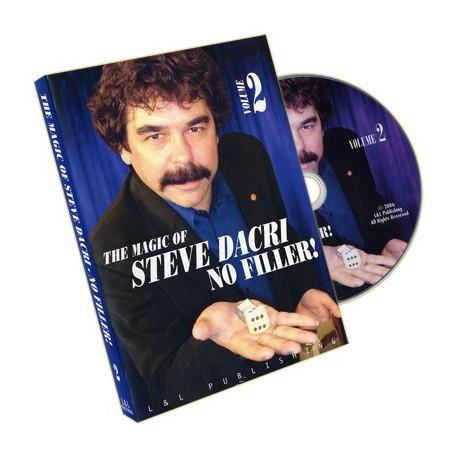 Magic of Steve Dacri by Steve Dacri- No Filler (Volume 2) -