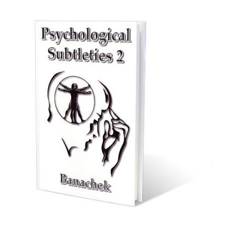 Psychological Subtleties 2 (PS2)by Banachek -  Book
