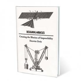 Designing Miracles by Darwin Ortiz - Book