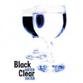 Black Water Clear Water - Trick