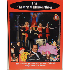 The Theatrical Illusion Show by Duane Laflin - Libro