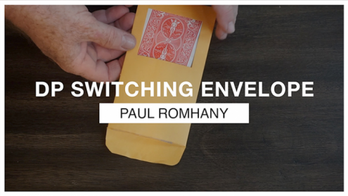 DP SWITCHING ENVELOPE by Paul Romhany - Trick