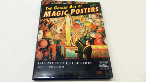 The Golden Age of Magic Posters: The Nielsen Collection Part I - Libro