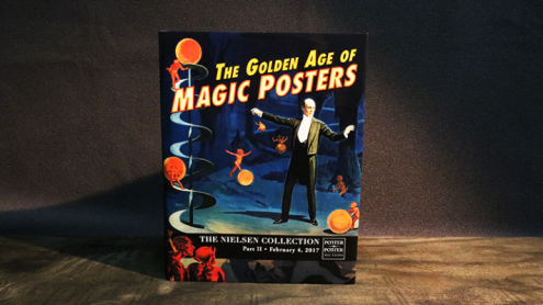The Golden Age of Magic Posters: The Nielsen Collection Part II - Libro