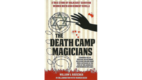 The Death Camp Magician 2nd Edition by William V. Rauscher & Werner Reich - Libro