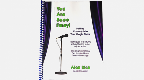 You Are Sooo Funny! (Putting Comedy Into Your Magic Show) by Alan Rich - Libro
