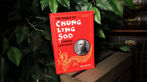 The Riddle of Chung Ling Soo by Will Dexter - Libro