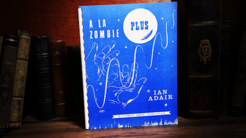 A La Zombie Plus by Ian Adair - Libro