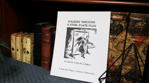 Walking Through a Steel Plate PLUS by U.F. Grant & Ken de Courcy - Book