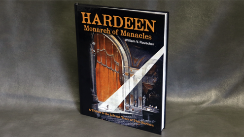 Hardeen - Monarch of Manacles by William V. Rauscher - Libro