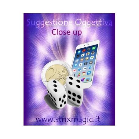 Suggestione Oggettiva (Close up) by Strixmagic Shop