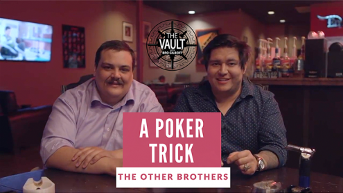 The Vault - A Poker Trick by The Other Brothers video DOWNLOAD
