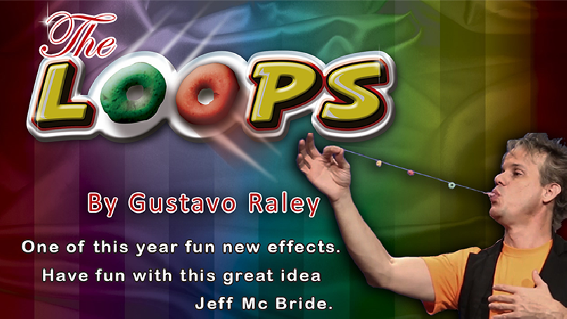 The Loops (Gimmicks and Online Instructions) by Gustavo Raley - Trick