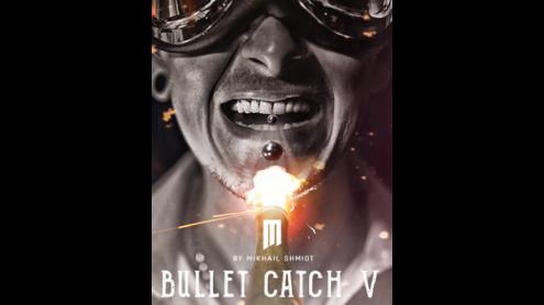 BULLET CATCH V by Mikhail Shmidt - Trick