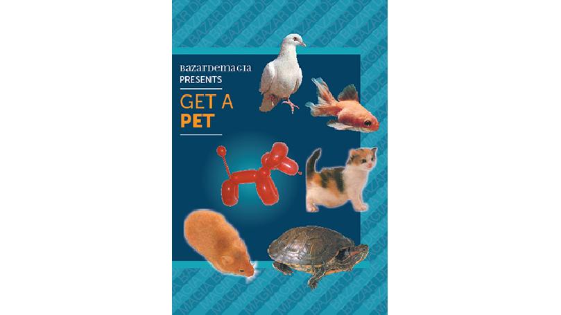 Get a Pet by Bazar de Magia - Trick