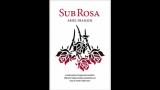 Sub Rosa by Ariel Frailich - Book