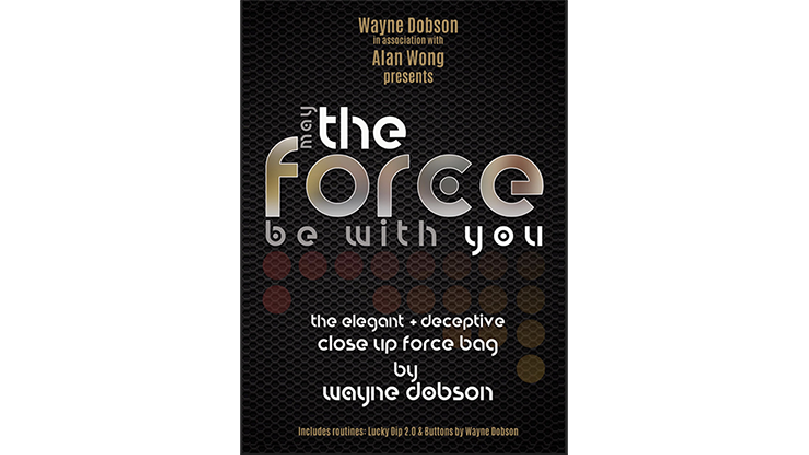 The FORCE by Wayne Dobson and Alan Wong - Trick