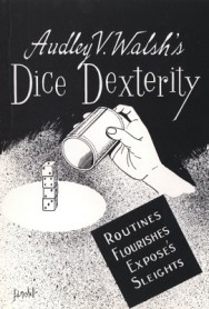 Dice Dexterity by A. Walsh - Libro sui dadi