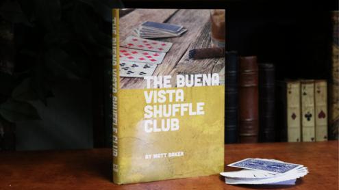 The Buena Vista Shuffle Club by Matt Baker - Book