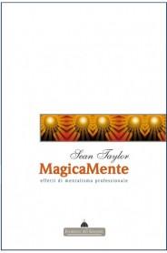 MagicaMente 1 - EFFETTI DI MENTALISMO PROFESSIONALE Sean Taylor