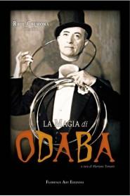 La magia di Odaba - L'ENCICLOPEDIA DEL MENTALISMO E DIVERTENTI GIOCHI DI PRESTIGIO