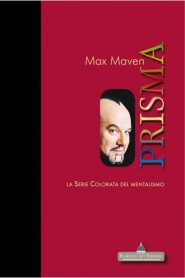 PRISMA di Max Maven - LA SERIE COLORATA DEL MENTALISMO