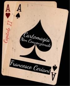 CARTOMAGIA NON CONVENZIONALE 2 DI F. CERIANI - LIBRO
