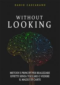 Without Looking di D. Cascarano - Libro Giochi di Carte al Telefono